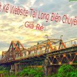 Thiết Kế Website Tại Long Biên Chuyên Nghiệp Giá Rẻ