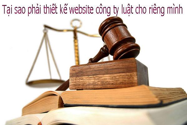 tại sao phải thiết kế website công ty luật cho riêng mình