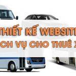 Thiết kế website dịch vụ cho thuê xe uy tín chuẩn seo