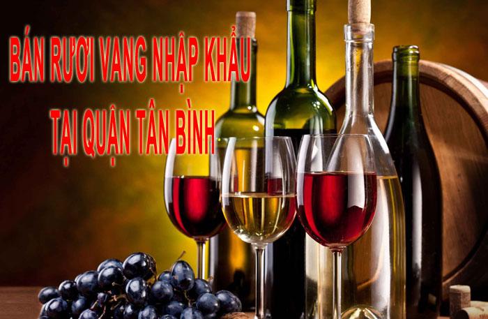 Rượu Vang Nhập Khẩu Tại Quận Tân Bình