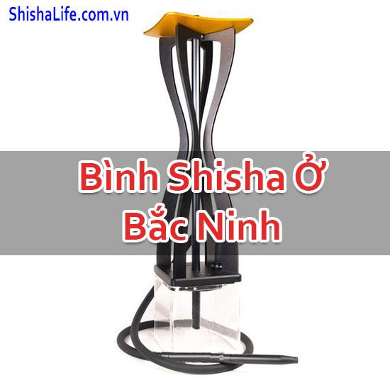 Bình Shisha Ở Bắc Ninh