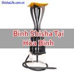 Bình Shisha Tại Hòa Bình Giá Rẻ Đẳng Cấp Chất Lượng Chính Hãng