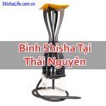 Bình Shisha Tại Thái Nguyên Giá Rẻ Chính Hãng Uy Tín Tốt Nhất