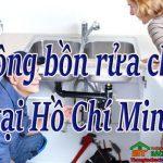 Thông bồn rửa chén tại Hồ Chí Minh giá rẻ, uy tín Bách Thắng homecare