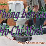 Thông bồn cầu Hồ Chí Minh giá rẻ – Bách Thắng homecare 24/24h