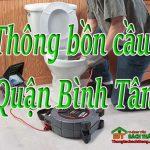 Thông bồn cầu tại Quận Bình Tân giá rẻ, chuyên nghiệp, hiệu quả BT homecare