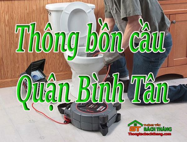 Thông bồn cầu tại Quận Bình Tân giá rẻ, chuyên nghiệp BT homecare