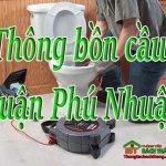 Thông bồn cầu tại Quận Phú Nhuận giá rẻ, uy tín nhiều năm BT homecare