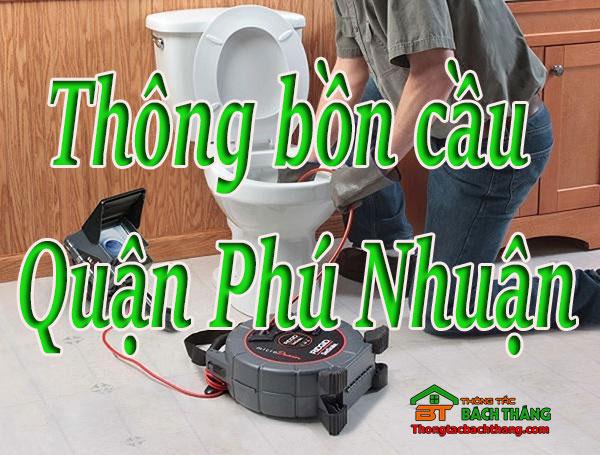Thông bồn cầu tại Quận Phú Nhuận giá rẻ, chuyên nghiệp BT homecare