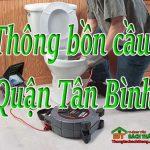 Thông bồn cầu tại Quận Tân Bình giá rẻ, thợ giỏi chuyên nghiệp  BT homecare