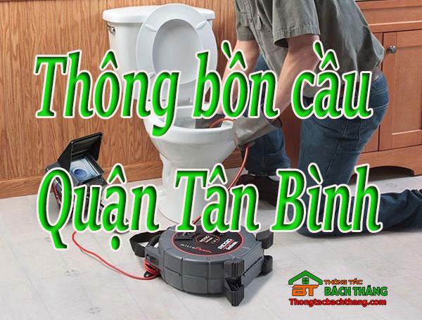Thông bồn cầu tại Quận Tân Bình giá rẻ, uy tín BT homecare