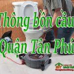 Thông bồn cầu tại Quận Tân Phú giá rẻ, chuyên nghiệp BT homecare