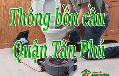 Thông bồn cầu tại Quận Tân Phú giá rẻ BT homecare