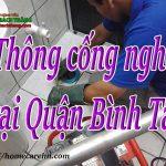 Thông cống nghẹt tại Quận Bình Tân giá rẻ, hiệu quả triệt để BT homecare