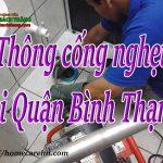 Thông cống nghẹt tại Quận Bình Thạnh HCM  giá rẻ, uy tín BT homecare