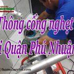 Thông cống nghẹt tại Quận Phú Nhuận giá rẻ, triệt để 24/7 BT homecare
