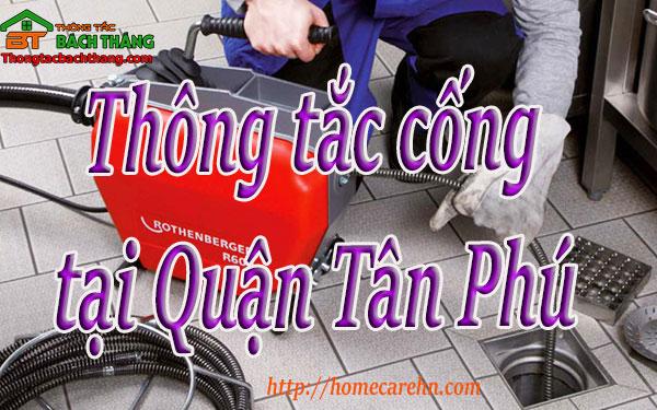 Thông tắc cống tại Quận Tân Phú giá rẻ, BT homecare