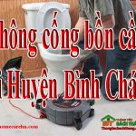 Thông cống bồn cầu tại Huyện Bình Chánh giá rẻ, không đục phá BT homecare