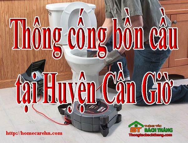 Thông cống bồn cầu tại Huyện Cần Giờ giá rẻ, BT homecare