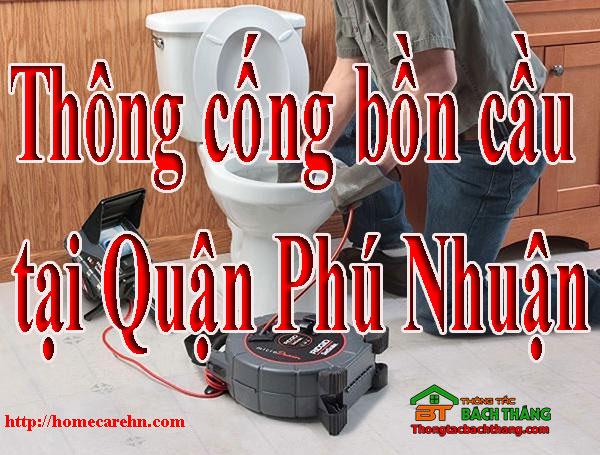 Thông cống bồn cầu tại Quận Phú Nhuận giá rẻ BT homecare