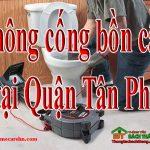 Thông cống bồn cầu tại Quận Tân Phú giá rẻ, không đục phá BT homecare
