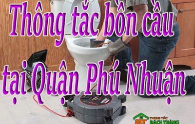 Thông tắc bồn cầu tại Quận Phú Nhuận giá rẻ Bt homecare