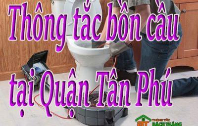Thông tắc bồn cầu tại Quận Tân Phú giá rẻ bt homecare