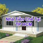 Nhà Tiền Chế Tại TP HCM Giá Rẻ Đảm Bảo Homecarehn BT