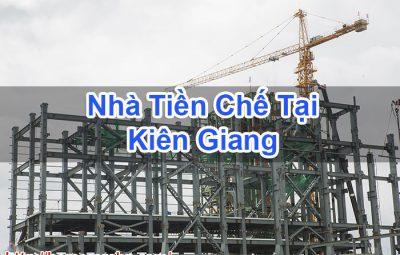 Nhà Tiền Chế Tại Kiên Giang