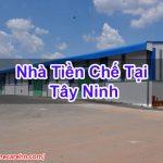 Nhà Tiền Chế Tại Tây Ninh Bền Bỉ Chuyên Nghiệp Homecarehn BT