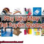 Phụ Liệu May Tại Tuyên Quang Phân Phối Tới Xưởng May Homecare BT