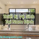 Thiết Bị Vệ Sinh Tại Nam Định Hàng Chất Lượng Tốt Homecare BT