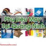 Phụ Liệu May Tại Quảng Ninh Sản Xuất Tốt Giá Rẻ Homecare BT