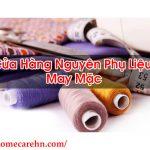 Cửa Hàng Nguyên Phụ Liệu May Mặc Sản Phẩm Tốt – Homecare BT