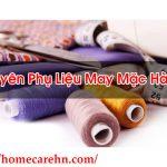Nguyên Phụ Liệu May Mặc Hà Nội Hàng Chất Lượng – Homecare BT