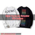 In Áo Sweater Vải Cotton Dịch Vụ Tốt Homecarehn Bách Thắng