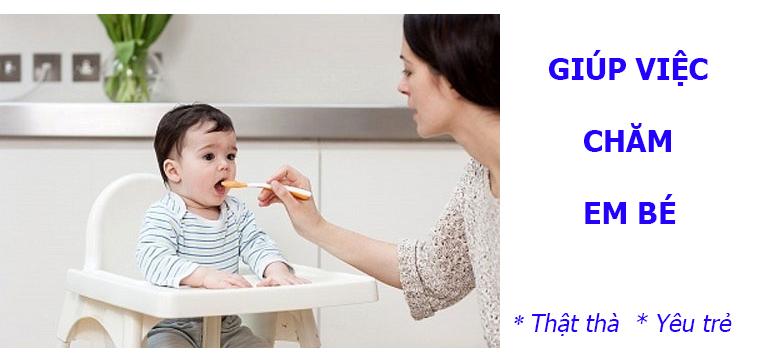 Giúp việc trông trẻ, giúp việc chăm em bé tận tâm yêu trẻ